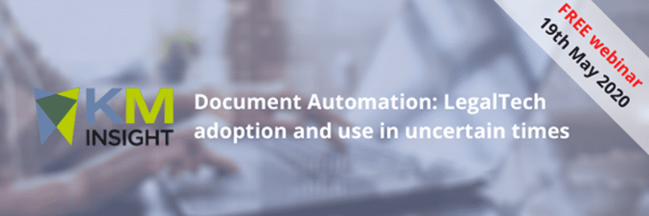 KM Webinar - Document automation: LegalTech adoption and use in uncertain times