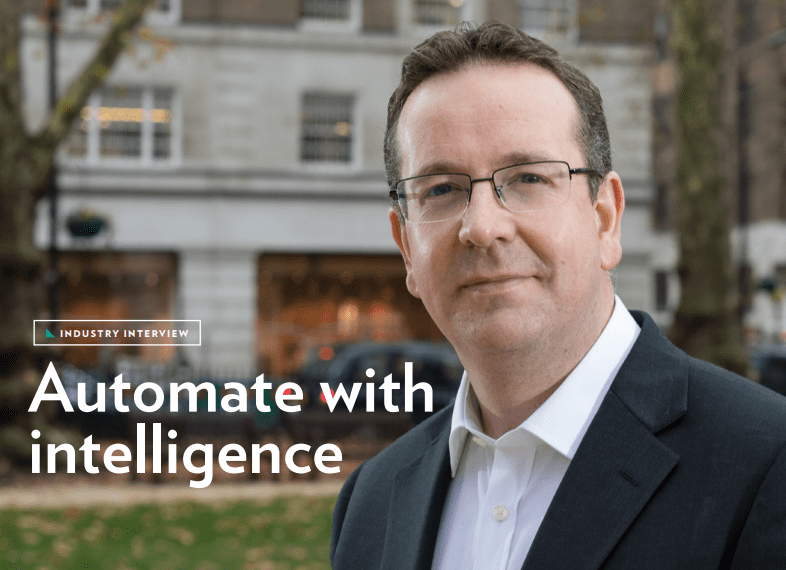 Briefing: Automate with Intelligence